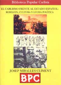 Josep Miralles analiza la evolución del Carlismo frente al Estado español.