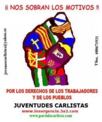 Juventudes Carlistas: Un proyecto para la Emancipación de los Pueblos de Las Españas.